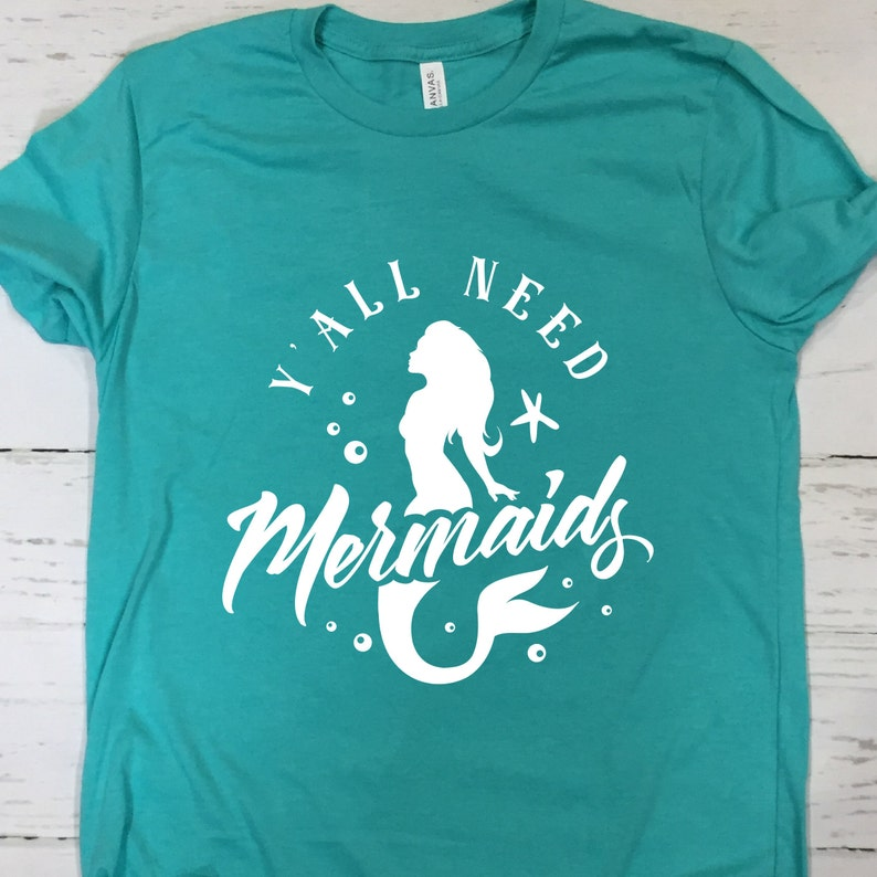Womens Mermaid T Shirt  Y All Need Mermaids  Beach Shirt  image 0