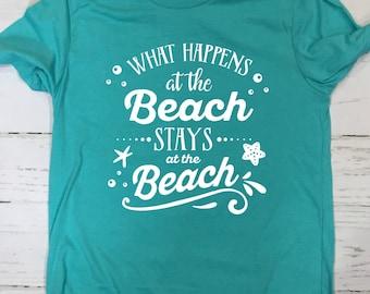 Beach Shirt | What Happens At The Beach Stays At The Beach T Shirt | Summer Clothing | 22610