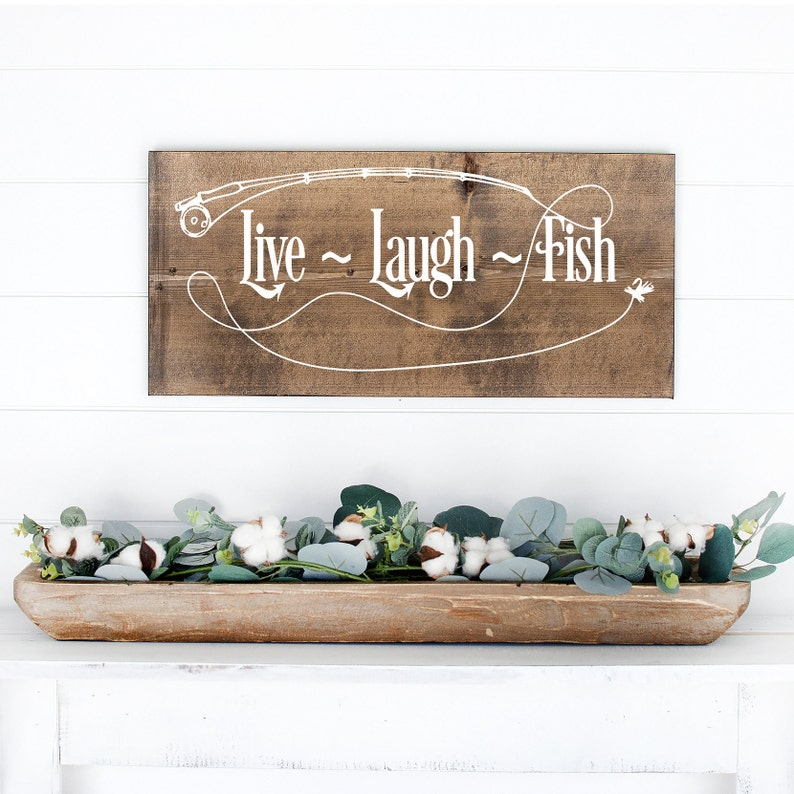 Fishing Sign  Painted Wood Sign  Live Laugh Fish  Rustic image 0