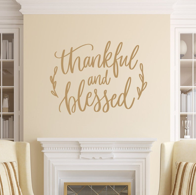 Thankful And Blessed Vinyl Wall Decal Fall Decal Living Room image 0
