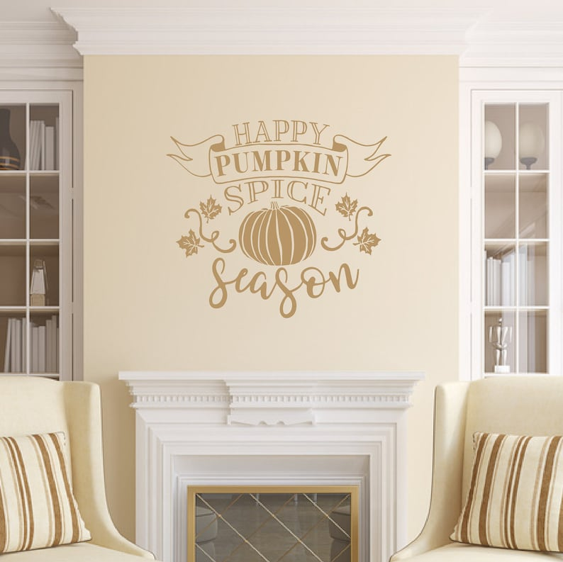Happy Pumpkin Spice Season Vinyl Wall Decal Fall Wall Decal Light Brown