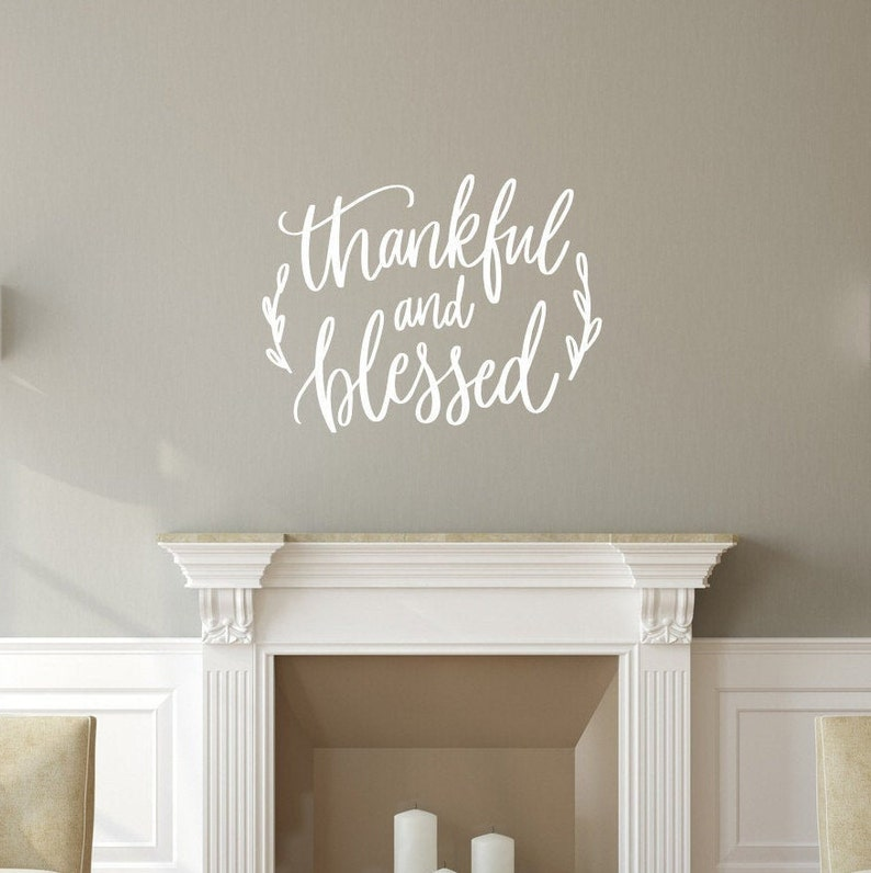 Thankful And Blessed Vinyl Wall Decal Fall Decal Fall Decor image 0