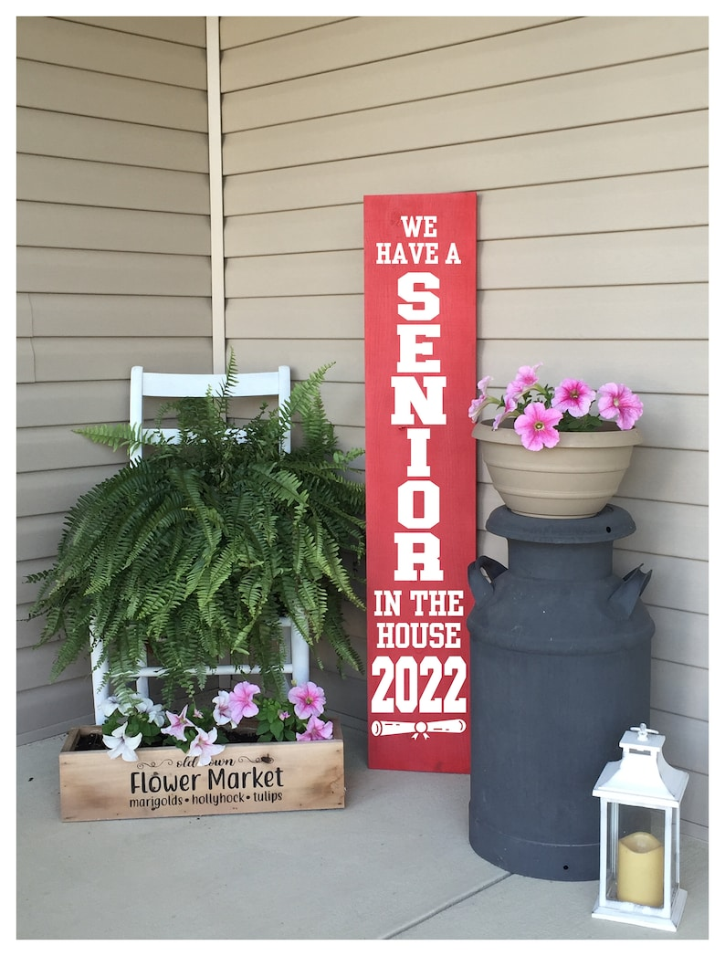 Front Porch Decor  Porch Sign  Class Of 2022 Porch Sign  We Red