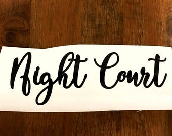 Night Court acowar vinyl decal