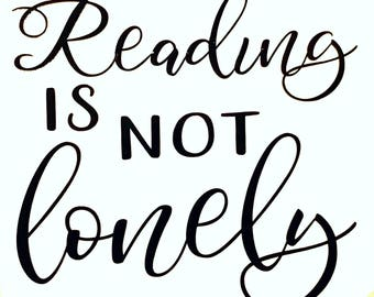 Reading is not lonely Fangirl Rainbow Rowell vinyl decal