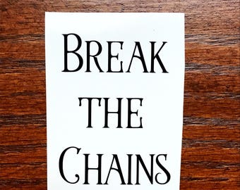 Break the chains Red Rising Decal Pierce Brown