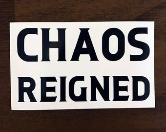 Chaos Reigned Harry Potter Decal