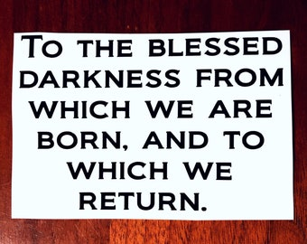 To the blessed darkness ACOFAS decal