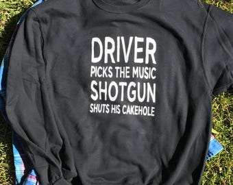 Driver picks the music Supernatural Sweatshirt Black
