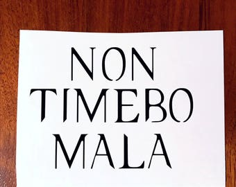 Non Timebo Mala Supernatural Vinyl Decal