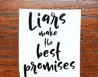 Liars make the best promises Red Rising Decal Pierce Brown