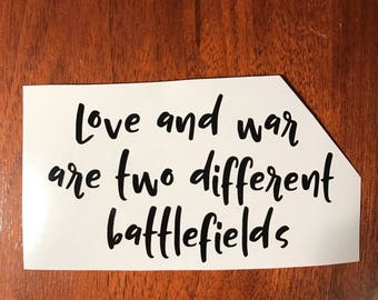 Love and war are two different  battlefields Red Rising Decal Pierce Brown