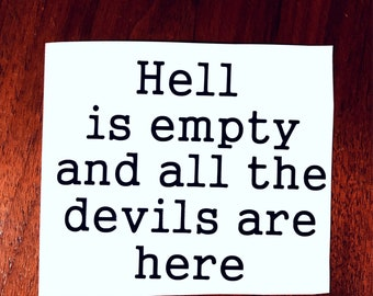 Hell is empty Shatter Me Decal