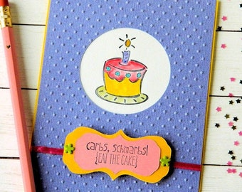 Birthday Cake Card - Funny Diet Card - Stampin Up Card - Handmade Card