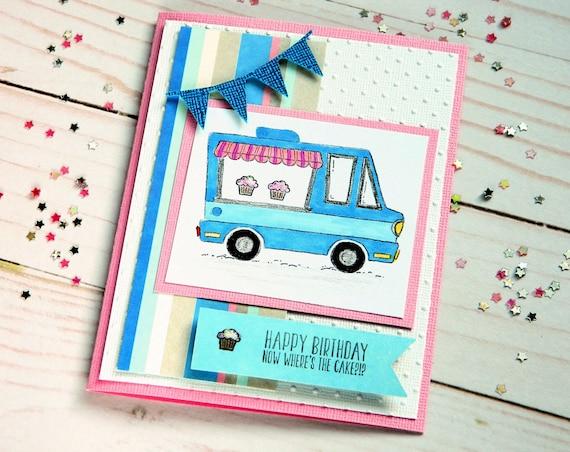 Girlfriend Bday Card She Birthday Bakery Truck Bff Card Bday Etsy