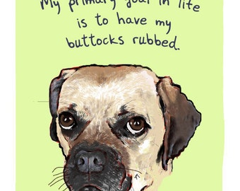 Puggle 8x10 Print of Original Painting with phrase