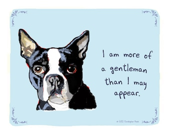 Boston Terrier 5x7 Print of Original Painting with phrase