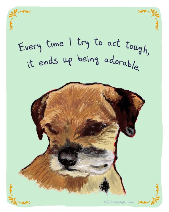 Border Terrier 5x7 Print Of Original Painting With Phrase Etsy