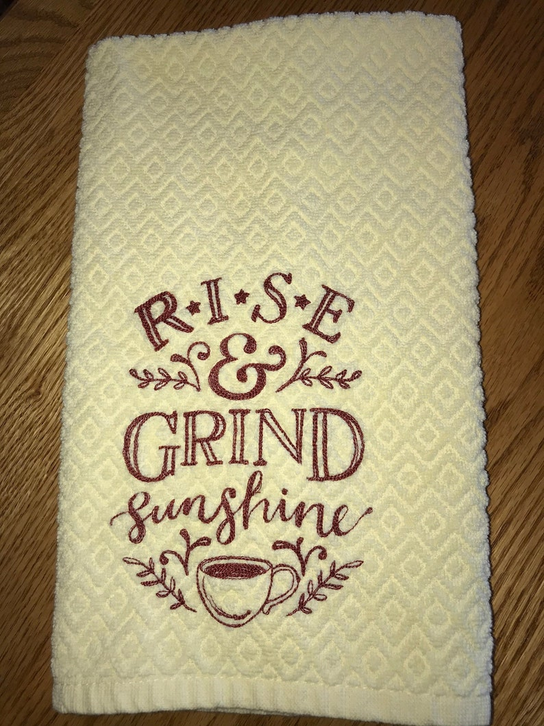 Rise and Grind Sunshine Embroidered Waffle Weave/Tea Towel/Large Flour Sack  Towel/Gift for Coffee Lover