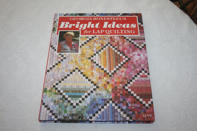 Hard Cover Book Bright Ideas For Lap Quilting By Georgia Etsy