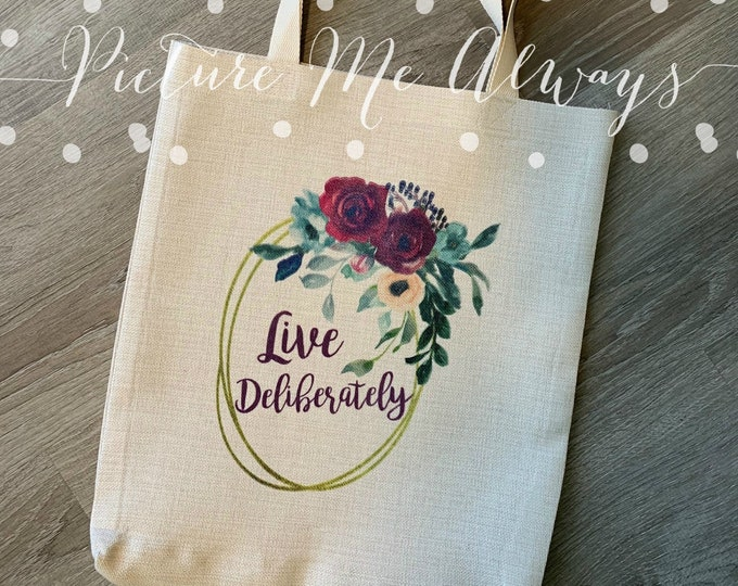 Live Deliberately Canvas Tote