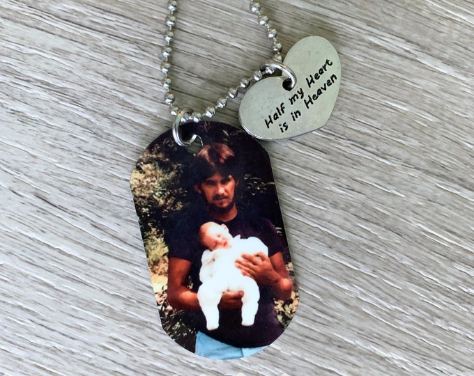Half My Heart Is In Heaven Dog Tag