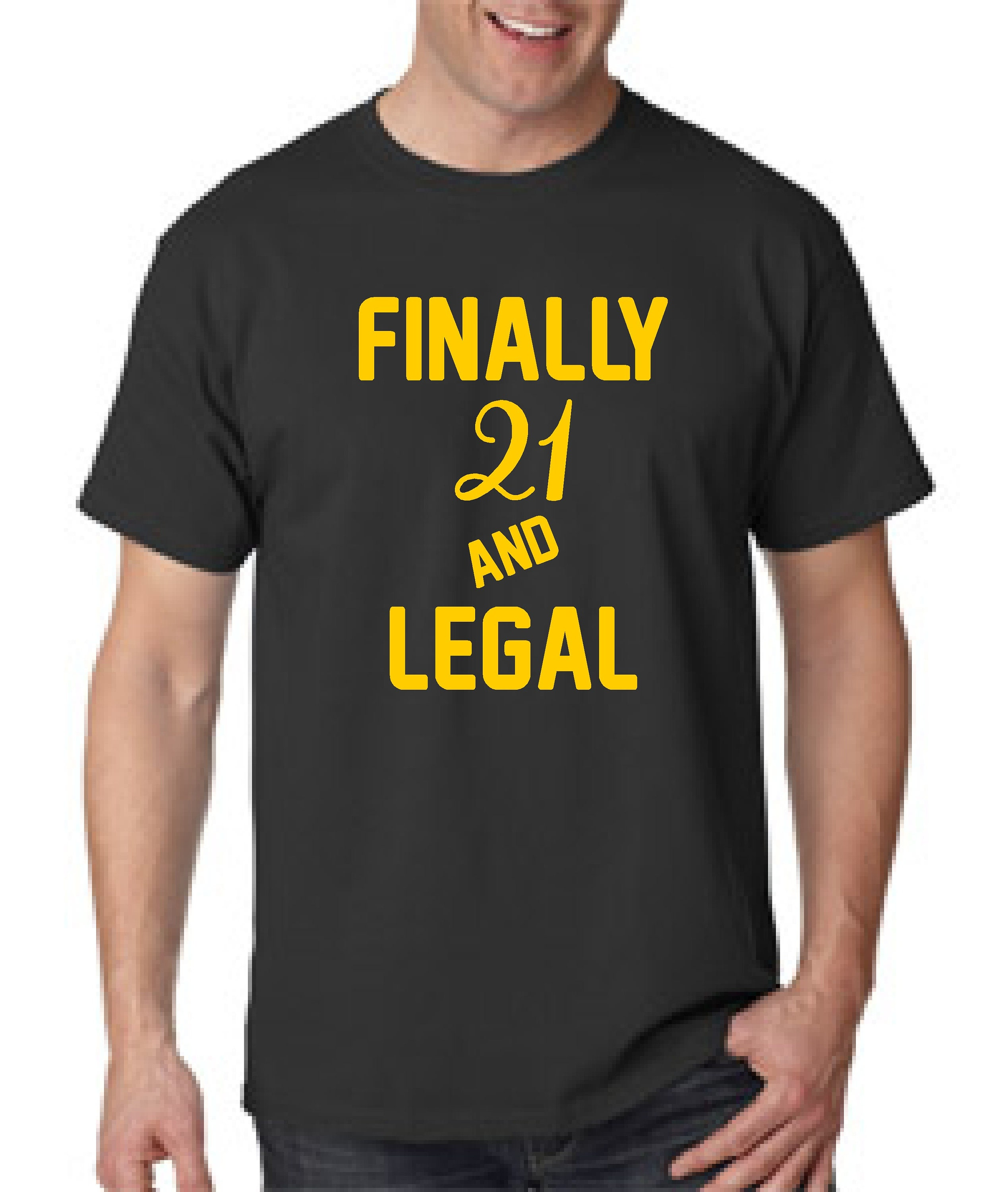 Mens Finally 21 And Legal Birthday Shirt