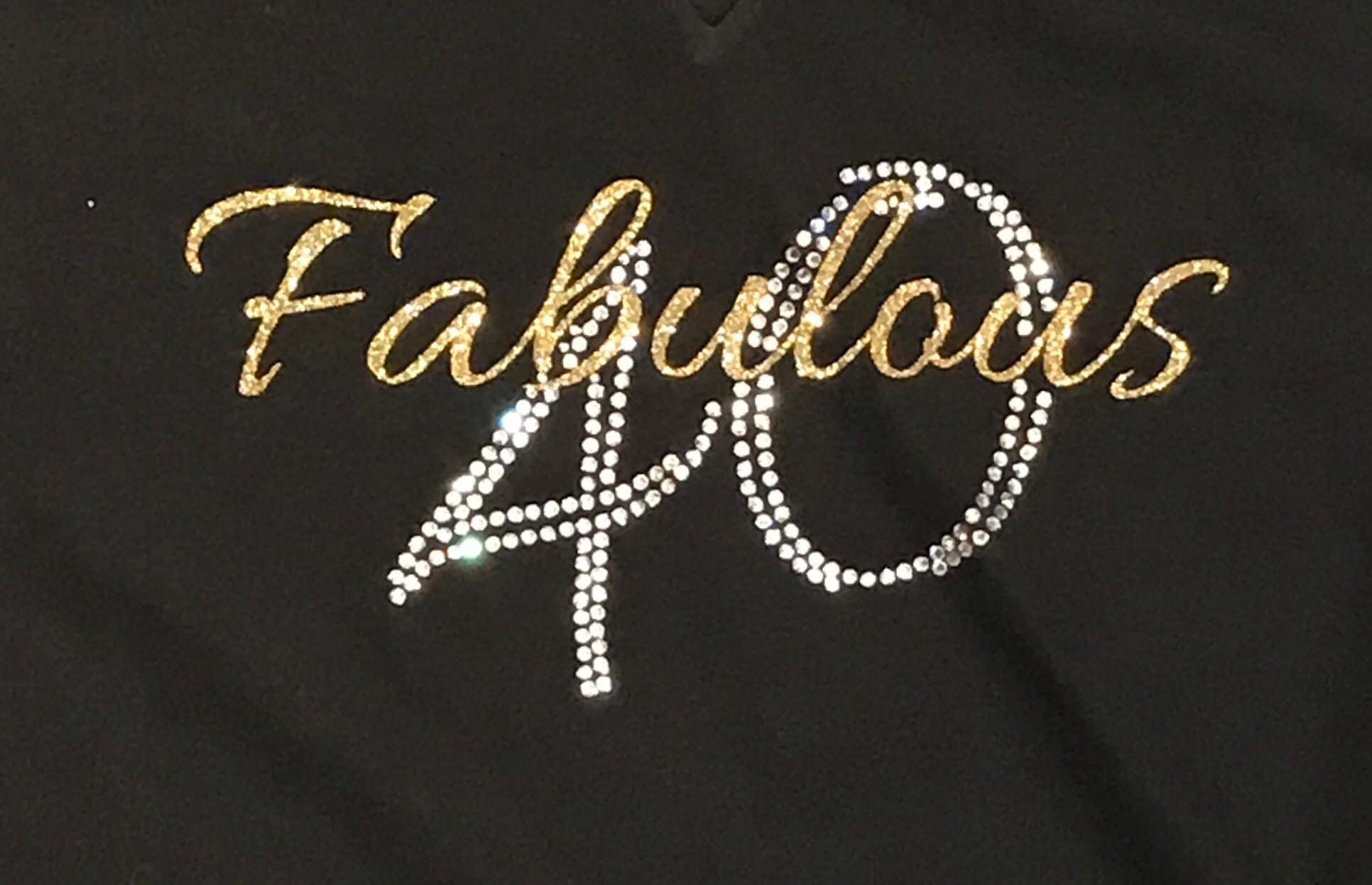 ed3005a6 Custom Rhinestone BLiNg Fabulous 40 Shirt   40th Birthday Shirts ...
