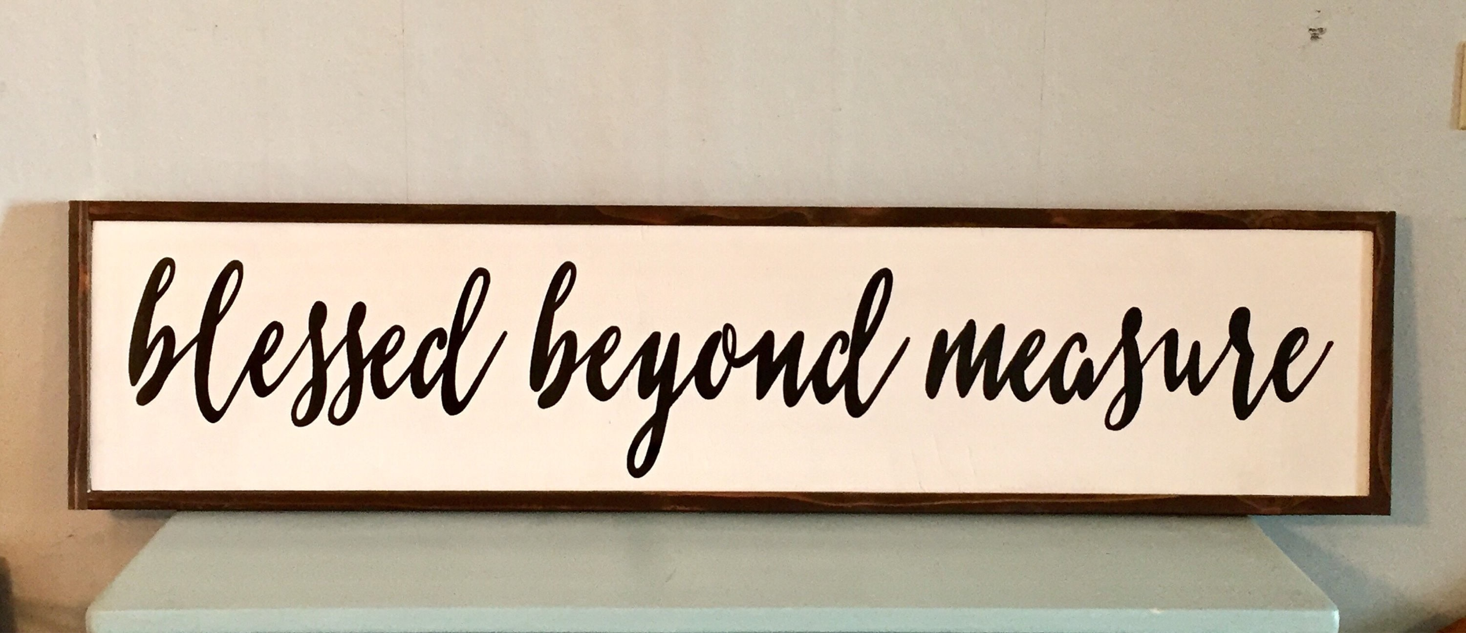 Blesed Beyond Measure Sign, Hand Painted Wall Art, Blessed Sign