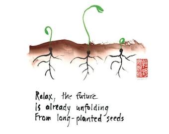 02-107. Zen affirmation 11x14 print  - seedlings - haiku and sumi ink painting