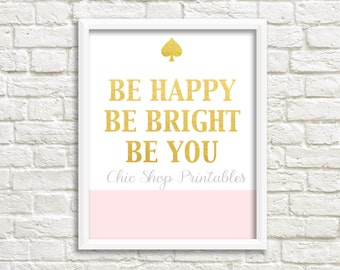Elegant Be Happy Be Bright Be You, Kate Spade Quote, Popular Quotes, Fashion  Designer