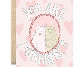 You Are Perfect - Cat Greeting Card