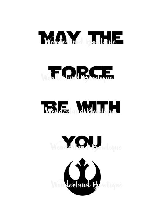 Be with you the force may