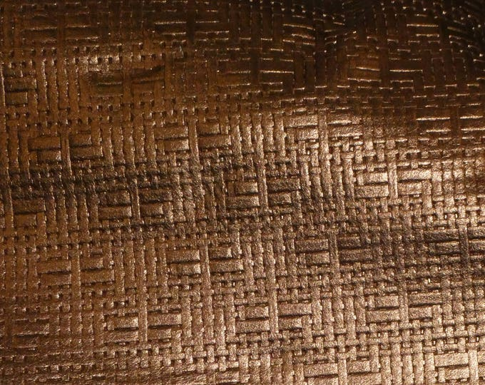 """Metallic Leather 5""""x11""""  Panama Metallic BRONZE Soft BASKET Weave Embossed Cowhide 2-2.5 oz/0.8-1 mm PeggySueAlso™ E8000-21 Limited"""