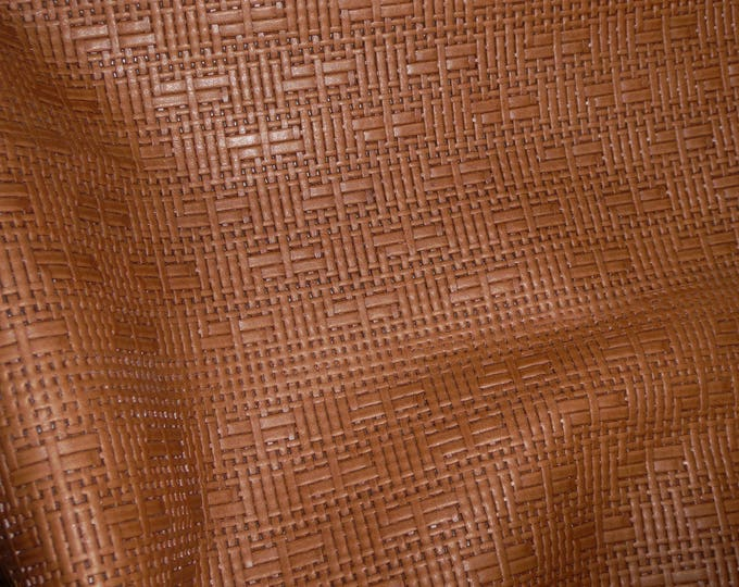 "Leather 12""x20"" or 10""x24"" or? Panama TOBACCO Basket WEAVE Embossed Cowhide 2-2.5 oz/ 0.8-1 mm PeggySueAlso™  E8000-15"