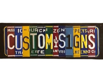 Custom Made License Plate Signs-Personalized Signs-License Plate Signs-Made to Order Signs-Signs from License Plates