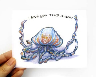 Jellyfish Card, I Love You THIS Much, Anniversary Card, Valentines Day, Funny Card, Jelly Fish Art Print, Blank Greeting Card, Any Occasion