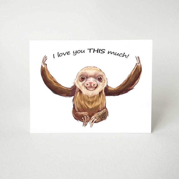 Sloth card for partner anniversary card valentines day card I love you slow much cute love card