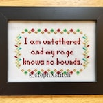 PATTERN Always Sunny I am Untethered and My Rage Knows No Bounds Subversive Cross Stitch Instant Download PDF Funny Xstitch