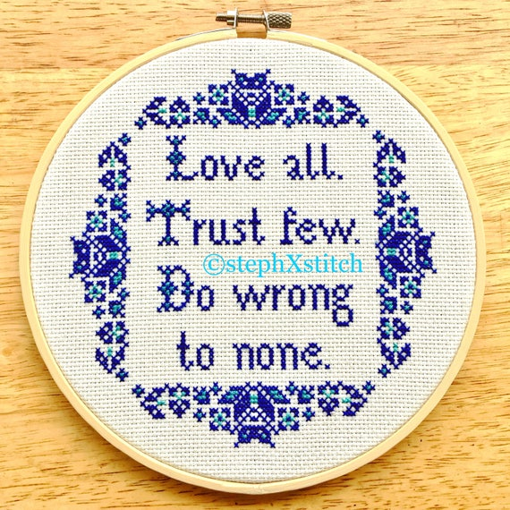 Cross Stitch Pattern Love All Trust Few Do Wrong To None Etsy