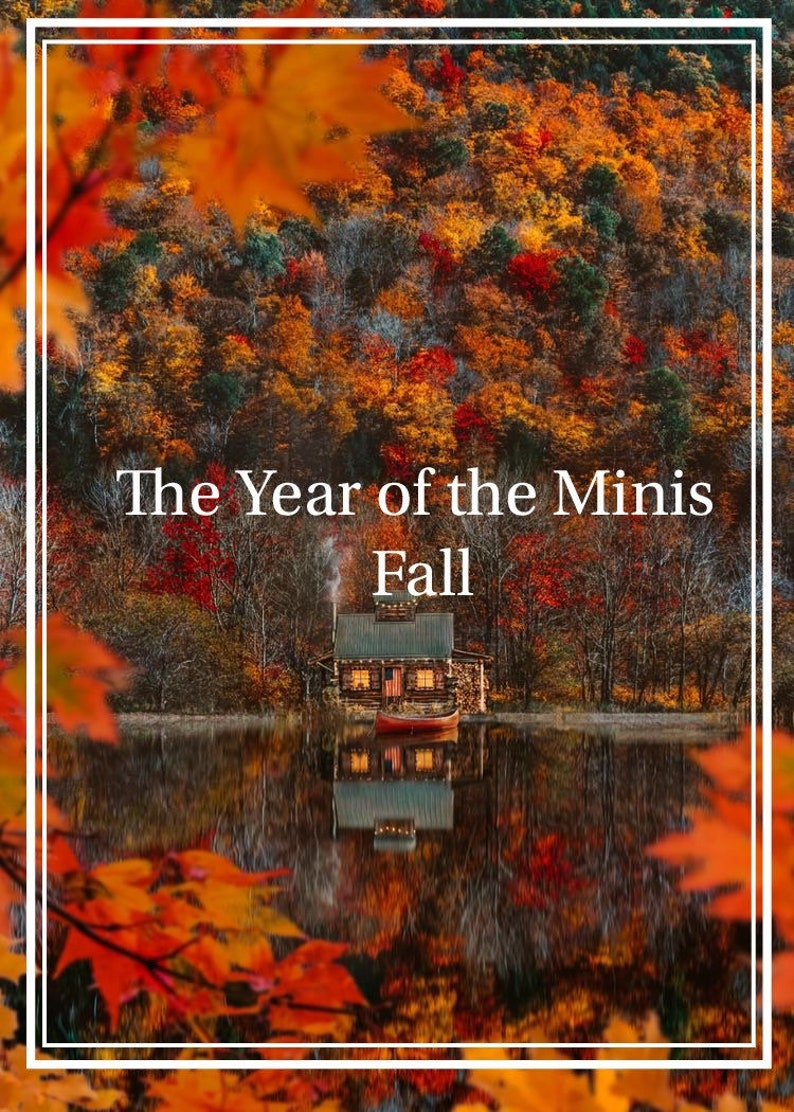 The Year of the Minis Fall 2020 Pre Order