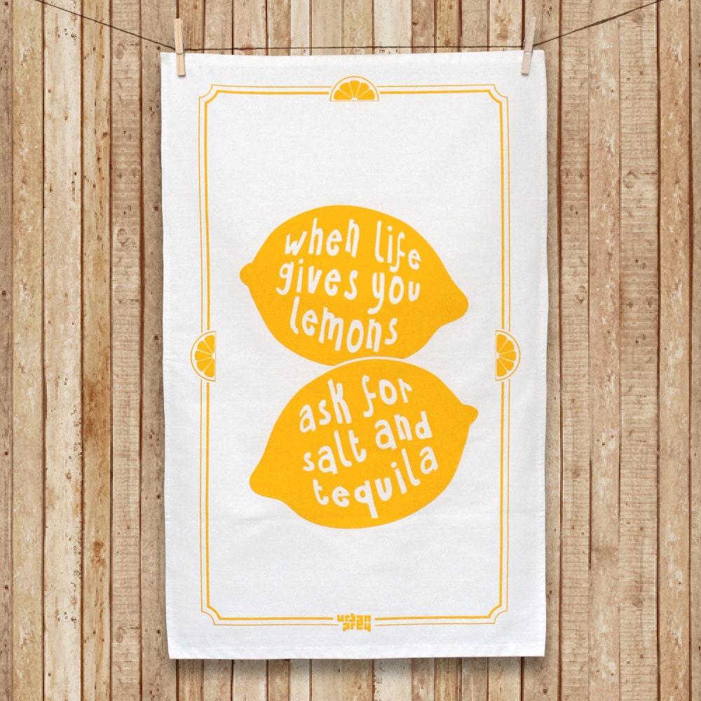 Lemon Tea Towel When Life Gives You Lemons Ask For