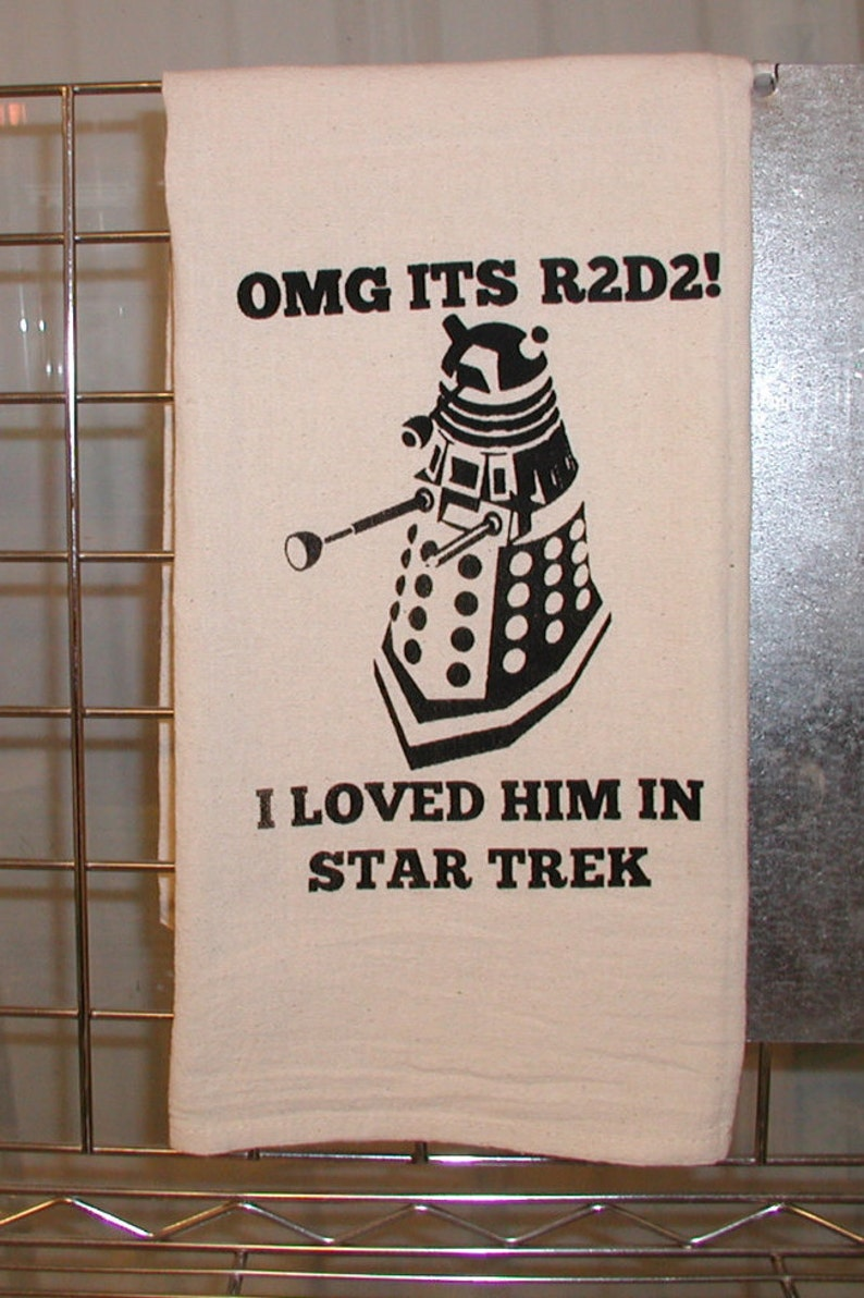 Dr Who Kitchen Towel loved him in Star Trek image 0