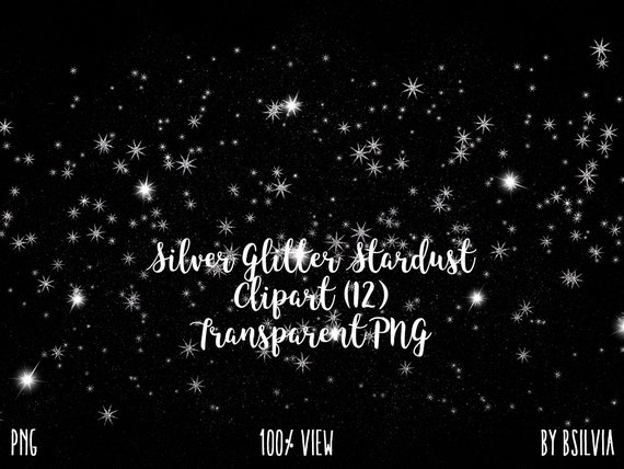 Silver Glitter Stardust Clip Art, Silver Glitter Stars Transparent PNG files, Silver Glitter Stars Overlays, Magic Dust, Commercial Use