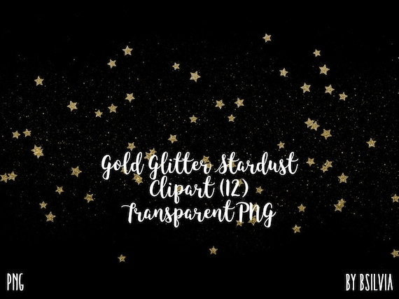 Gold Glitter Stardust Clip Art, Gold Glitter Stars Transparent PNG files, Gold Glitter Stars Overlays, Magic Dust, Night Sky, Commercial Use