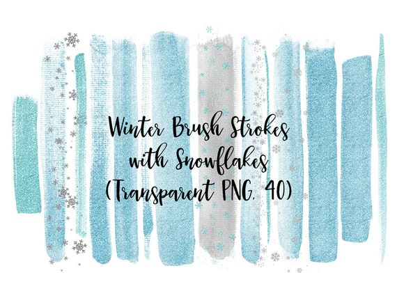 Winter Brush Strokes with Snowflakes, Silver Foil Brush Strokes, Ice Blue Glitter Strokes, Silver Glitter Snowflakes, Clip Art Brush Strokes