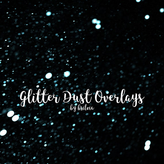 Glitter Dust Overlays, Glitter Texture Overlays, Glitter Bokeh Overlays, Glitter Photo Overlays, Glitter Photoshop Overlays, Commercial Use