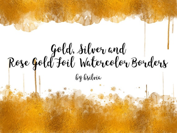 Gold, Silver, Rose Gold Watercolor Borders, Gold Foil Watercolor Borders Transparent PNG files, Silver Watercolor Borders, Rose Gold Borders