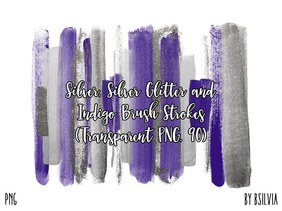 Silver, Silver Glitter and Indigo Brush Strokes, 90 Clip Art Brush Strokes Transparent PNG, Digital Brush Strokes, Commercial Use