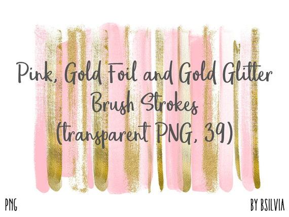 Pink, Gold Foil and Gold Glitter Brush Strokes, 39 Clip Art Overlays, Brush Stroke Transparent PNG, Digital Brush Strokes, Commercial Use